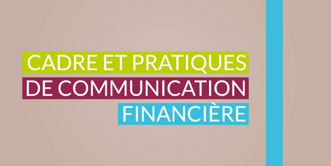 """Nouvelle édition du guide """"Cadre et pratiques de la communication financière"""""""