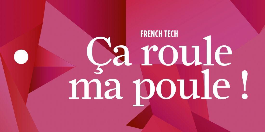 [Dossier] French Tech : feu de paille ou vrai phénomène ?