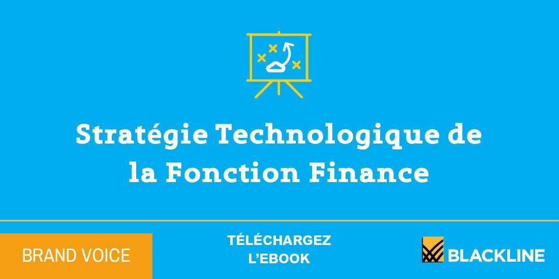 La stratégie technologique de la Fonction Finance